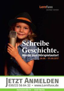"""Kind Mikrofon. """"Schreibe Geschichte. Werde Hörspielautor! 28.08. - 01.09.2017. Lernfuxx. Jetzt anmelden 030/23 56 64 32"""""""